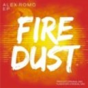 Alex Romo - Firedust (Original Mix)