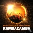 Niels Van Gogh, Emilio Verdez - Rambazamba (Crazibiza Remix)