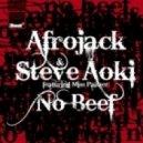 Afrojack & Steve Aoki - No Beef [Dj Tortu]