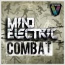 Mind Electric - Combat (Original Mix)