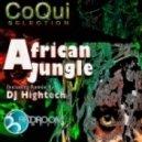 Coqui Selection - African Jungle (DJ Hightech Mix)