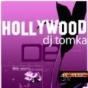 DJ Tomka - Hollywood  (Extended)