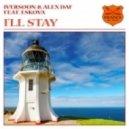 Iversoon & Alex Daf Feat. Eskova - I'll Stay (Original Mix)