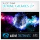 Sunset Slave - Beyond Galaxies