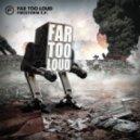 Far Too Loud - Lightbringer (Original Mix)