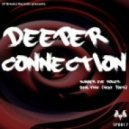 Deeper Connection - Summer Eve Roller
