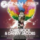 Chris Rock & Danny Jacobs - Afro Circus (I Like to Move It) (Adrenalin Life & DJ Johnny Clash remix)