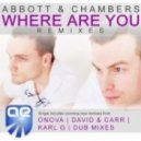 Abbott & Chambers - Where Are You (Onova Remix)