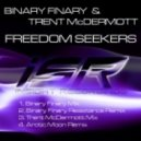 Binary Finary & Trent McDermott - Freedom Seekers (Arctic Moon Remix)