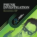 Phunk Investigation - Tekbakker (Original Mix)