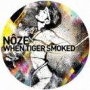 Noze - When Tiger Smoked (Brandt Brauer Frick Rework)