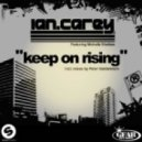 Ian Carey - Keep on Rising (Emre feat. Electric Foot Remix)