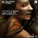Controlwerk & Reiklavik - Last Look (Reiklavik mix)