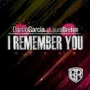 Danilo Garcia feat. Laura Brehm - I Remember You (Radio Edit)