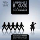 Imprintz & Kloe - Shade Of The Knight (Soulstorm Remix)