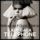 Lady Gaga - Telephone (Refracture & Gatsby Remix)