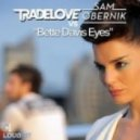 Tradelove vs. Sam Obernik - Bette Davis Eyes (Original Extended Mix)