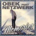 OBEK Feat. Netzwerk - Memories (2012 Original Remix)