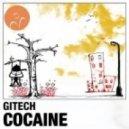 Gitech - Cocaine (Egoism Remix)