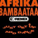 Afrika Bambaata - Just Get Up And Dance (JELO & Frederik Mooij Remix)