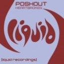 Poshout - Heartbroken (Evgeny Bardyuzha Remix)