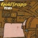Goldfrapp - Pilots (On A Star) (Radio Mix)