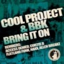 Cool Project feat. BBK - Bring It Up (Access Denied Remix)