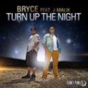 Bryce feat. J-Malik -  Turn Up The Night (Extended Mix)