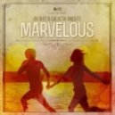 Oh Shit!, Galactik Knights - Marvelous (MadDELISH Remix)