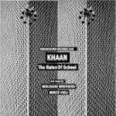 Khaan - The Rules of School (Mirco Violi Remix)