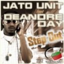 Jato Unit feat. De Andre Day - Step Out (Stephan F Remix)
