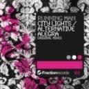 Running Man - Alternative Alegra (Original Mix)