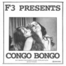 F3 - Congo Bongo (Marbeya Sound Remix)