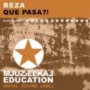 Reza - Que Pasa?! (Original Mix)