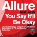 Allure feat. Jeza - You Say It'll Be Okay (Daniel Wanrooy & Mark Green Dub)
