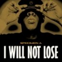 Specimen A - I Will Not Lose (Original Mix)
