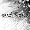 Ga Ma - Crazy World (Cristiano Cento Vs Panico Concept Extended Mix)