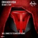 Enviado Vida - Revan's Trip (Original Mix)