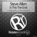 Steve Allen - Is This The End (Original Mix)