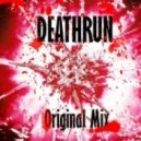 BlackRazor - DeathRun (Original mix)