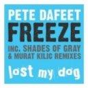 Pete Dafeet  - Freeze (Murat Kilic Remix)