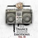 D.J. ZeXtoR - Trance Emotions vol. 10