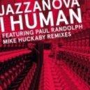 Jazzanova - I Human feat Paul Randolph (The Mike Huckaby Jazz Republic Uptempo Mix)