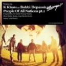 K-Klass, Bobbi Depasois  -  People of All Nations - (Andrey Loud Remix)