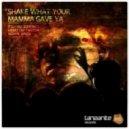 Richard Dinsdale,Thiesen & Senza -  Shake What Your Mama Gave Ya (Original Mix)