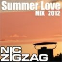 Nic ZigZag - Summer Love Mix 2012