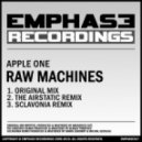 Apple One - Raw Machines (Sclavonia Remix)