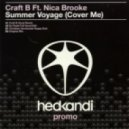 Craft B. Feat. Nica Brooke - Summer Voyage (Cover Me) (Original Mix)