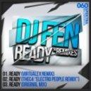 DJ Fen - Ready (Electro People Remix)