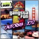 Gangsta Fun - California 2012 (Kicks N Licks Remix)